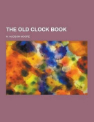 The Old Clock Book