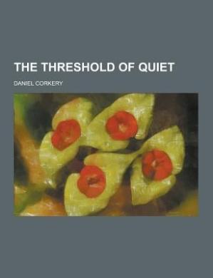 The Threshold of Quiet