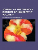 Journal of the American Institute of Homeopathy Volume 14