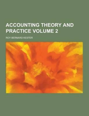 Accounting Theory and Practice Volume 2