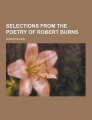 Selections from the Poetry of Robert Burns