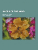 Shoes of the Wind; A Book of Poems