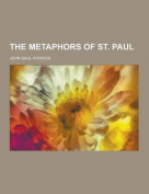 The Metaphors of St. Paul