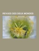 Revues Des Deux Mondes [FRE]