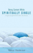 Being Content While Spiritually Single