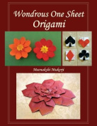 Wondrous One Sheet Origami