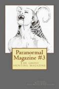 Paranormal Magazine #3