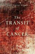 Transit of Cancer