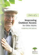 Access to Nature: Planning Outdoor Space for Aging: Part 2 [Audio]