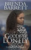 Goodbye Lonely