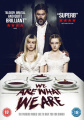 We Are What We Are [Region 2]