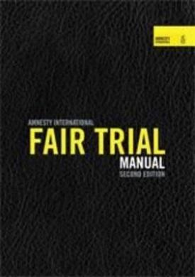 Amnesty International Fair Trial Manual