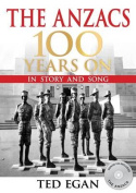 The Anzacs 100 Years On