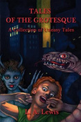 Tales of the Grotesque