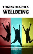 Fitness Health & Wellbeing