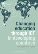 Changing Education Through ICT in Developing Countries