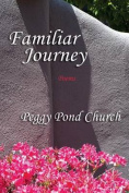 Familiar Journey, Poems