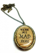 We're All Mad Here Cameo Locket Necklace