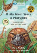 If My Mom Were a Platypus