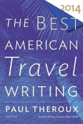 The Best American Travel Writing (Best American Travel Writing