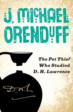 The Pot Thief Who Studied D. H. Lawrence (Pot Thief Myster)