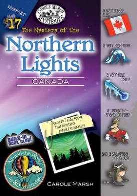 The Mystery of the Northern Lights (Canada) (Around the World in 80 Mysteries (Hardcover))