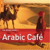 Rough Guide to Arabic Cafe [2nd Edition] [Digipak]
