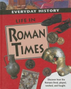 Life in Roman Times (Everyday History