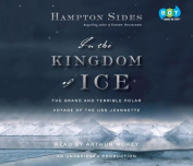 In the Kingdom of Ice [Audio]