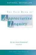 Thin Book of Appreciative Inquiry