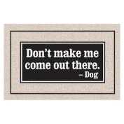 Don't Make Me Indoor/Outdoor Doormat