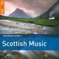 The Rough Guide to Scottish Music [Digipak]