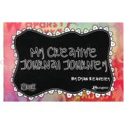 Ranger Dyan Reaveley's Dylusions, My Creative Journal Journey Book