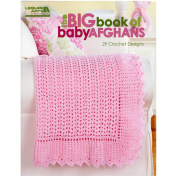 Leisure Arts Big Book Of Baby Afghans