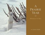 A Prairie Year