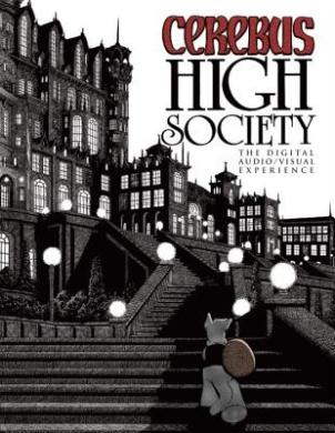 Cerebus: High Society Audio/Digital Experience