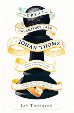 The Great and Calamitous Tale of Johan Thoms