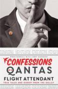 Confessions of a QANTAS Flight Attendant