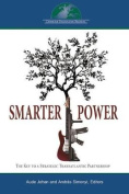 Disentangling Smart Power: Interest, Tools and Strategies