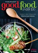 The Sydney Morning Herald Good Food Under $30
