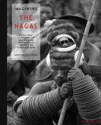 Imagining the Nagas