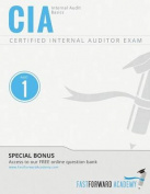 CIA Exam Review Course & Study Guide  : Part 1 - Internal Audit Basics