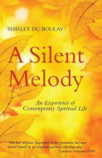 A Silent Melody