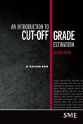 An Introduction to Cut-Off Grade Estimation