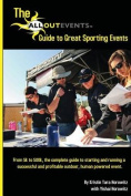 The All Out Events Guide to Great Sporting Events