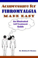 Acupressure for Fibromyalgia Made Easy