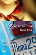 Yo Te Siento = I Feel You [Spanish]