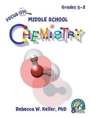 Focus on Middle School Chemistry Student Textbook (Softcover)