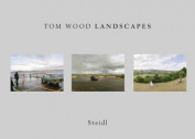 Tom Wood: Landscapes