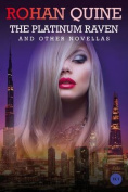 The Platinum Raven and Other Novellas